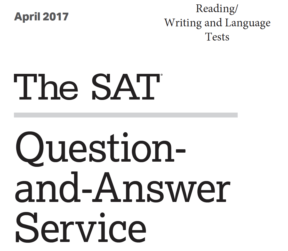 April 2017 SAT Test - Reading - Writing and Language Tests