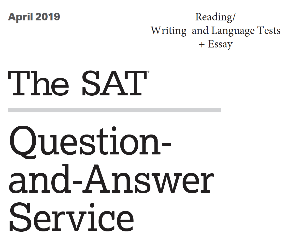 April 2019 SAT Test - Reading - Writing and Language Tests - Essay Version