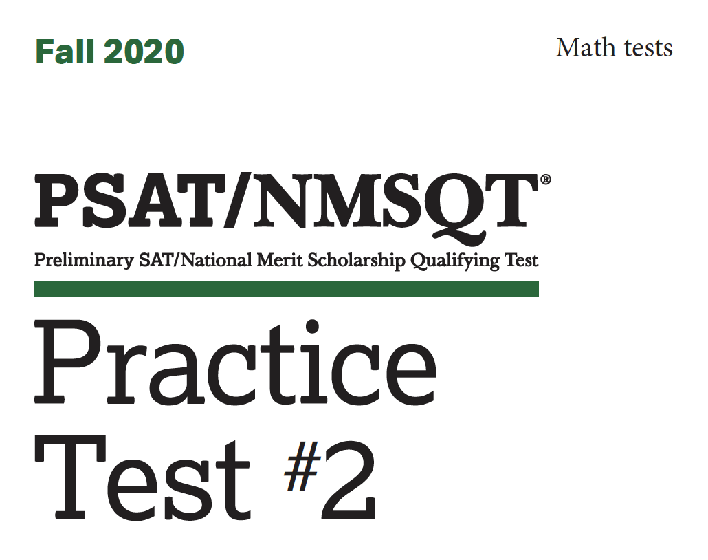 Fall 2020 PSAT Practice 2 - Math tests