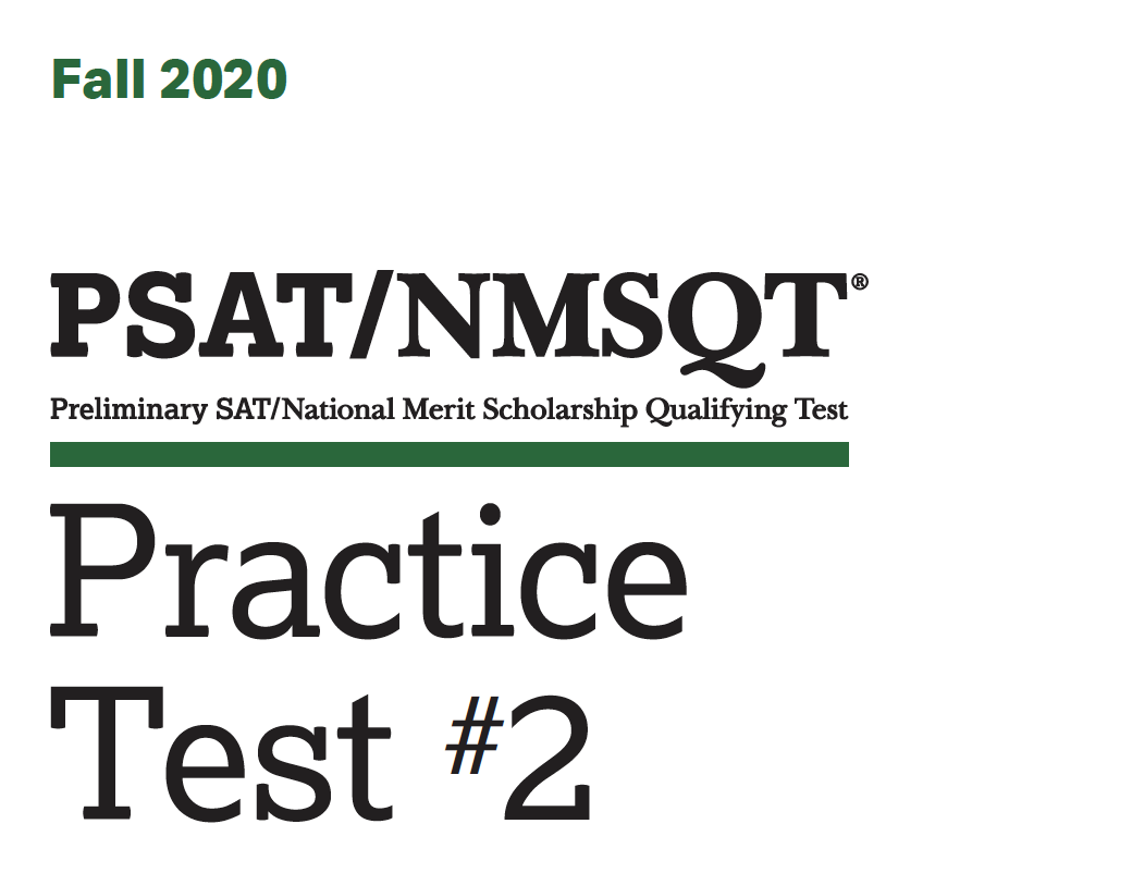 Fall 2020 PSAT Practice 2