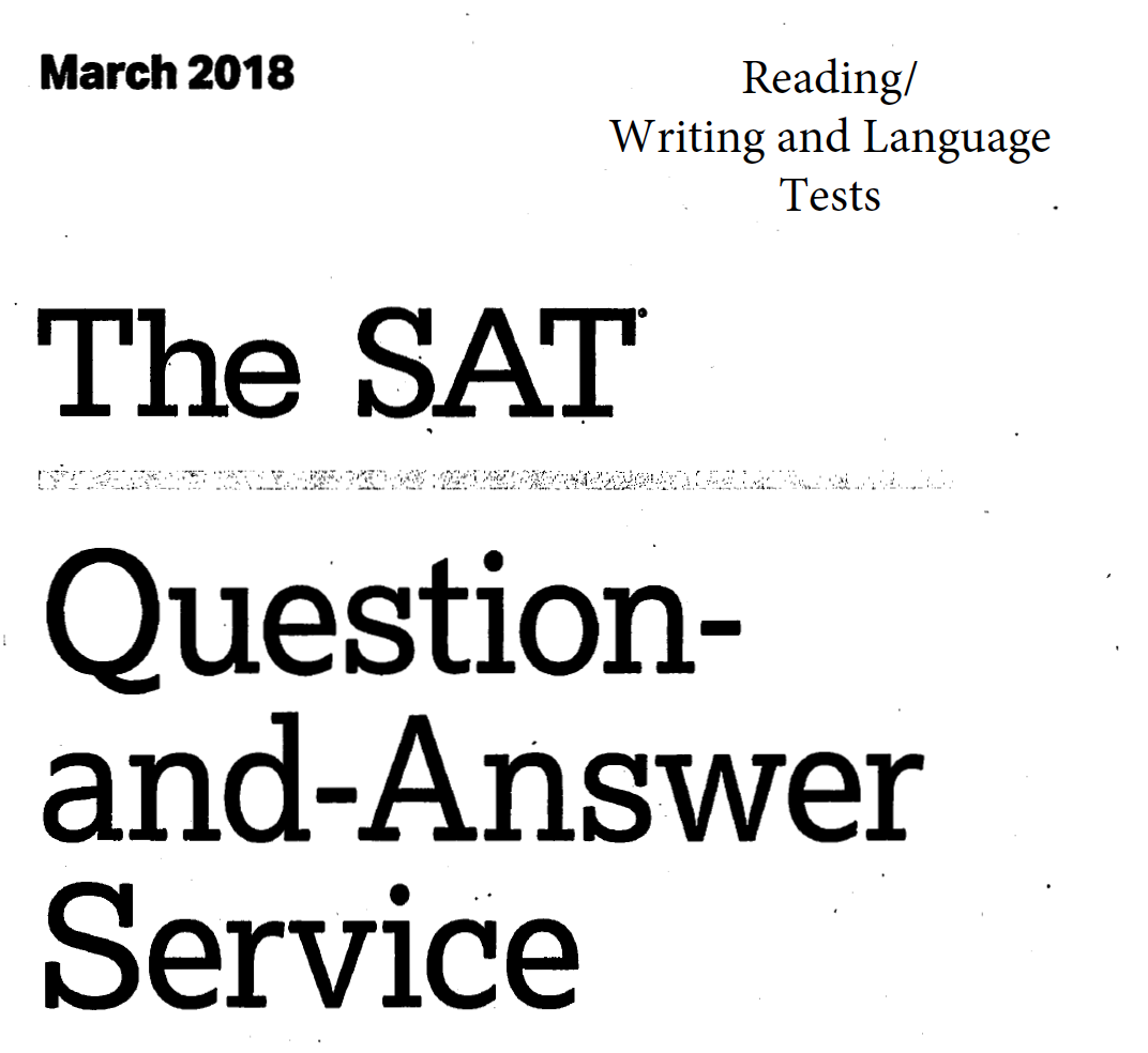 March 2018 SAT Test - Reading - Writing and Language Version