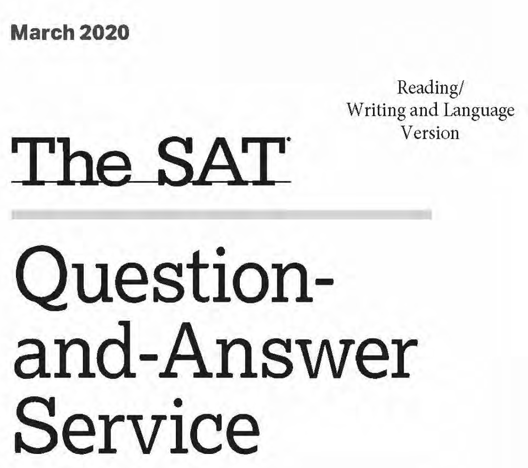 March 2020 SAT Test - Reading - Writing and Language Version