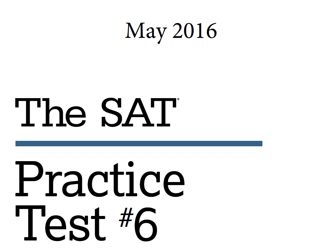 May 2016 SAT Test - Practice Test 6