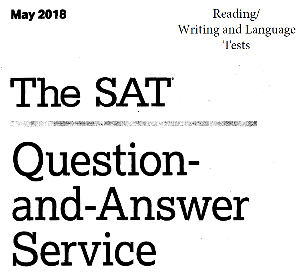 May 2018 US SAT Test - Reading - Writing and Language Tests
