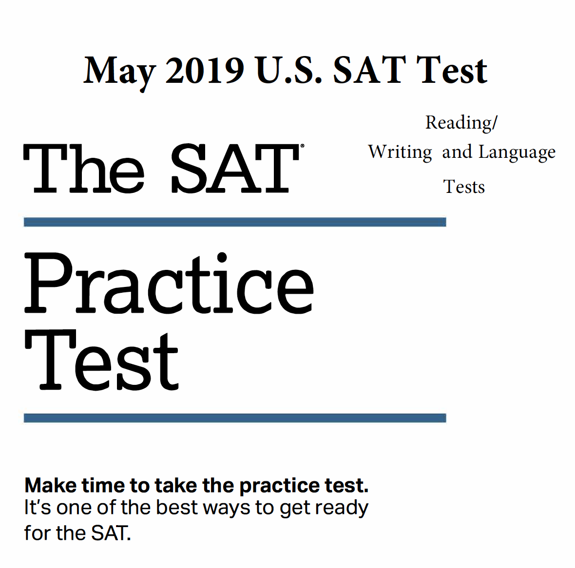 May 2019 SAT Test - Reading - Writing and Language Tests