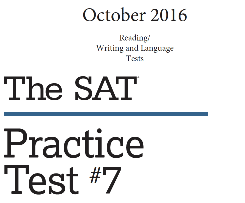 October 2016 SAT Test - Reading - Writing and Language