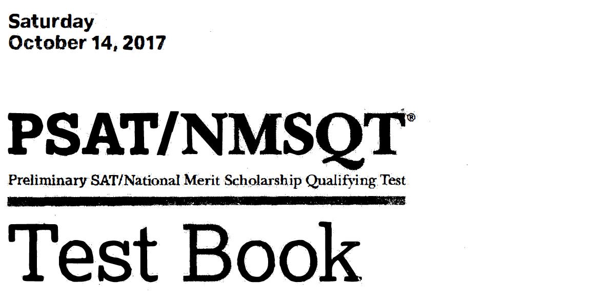 October 2017 PSAT Test - 10-14-2017