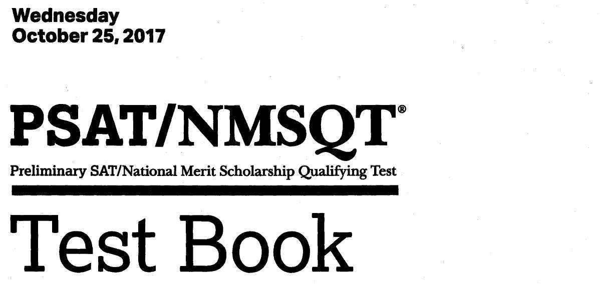 October 2017 PSAT Test - 10-25-2017