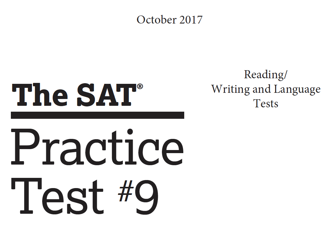 October 2017 SAT Test - Practice Test 9 - Reading - Writing and Language