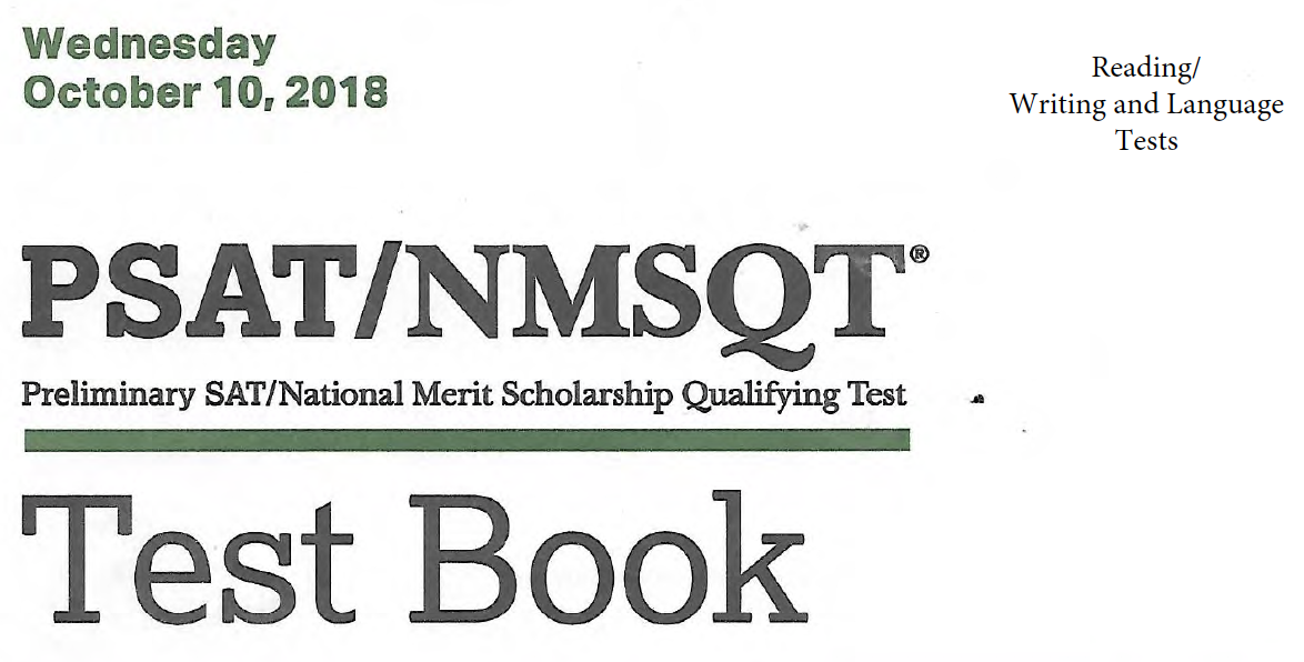 October 2018 PSAT Test - 10-10-2018 - Reading - Writing and Language