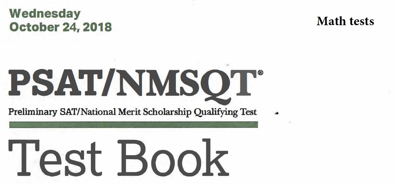 October 2018 PSAT Test - 10-24-2018 - Math tests