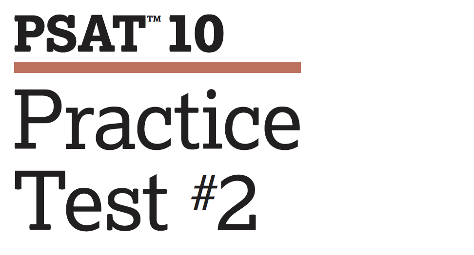 PSAT 10 - Practice Test 2