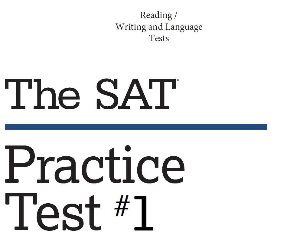 SAT Practice Test 1 - Reading - Writing and Language