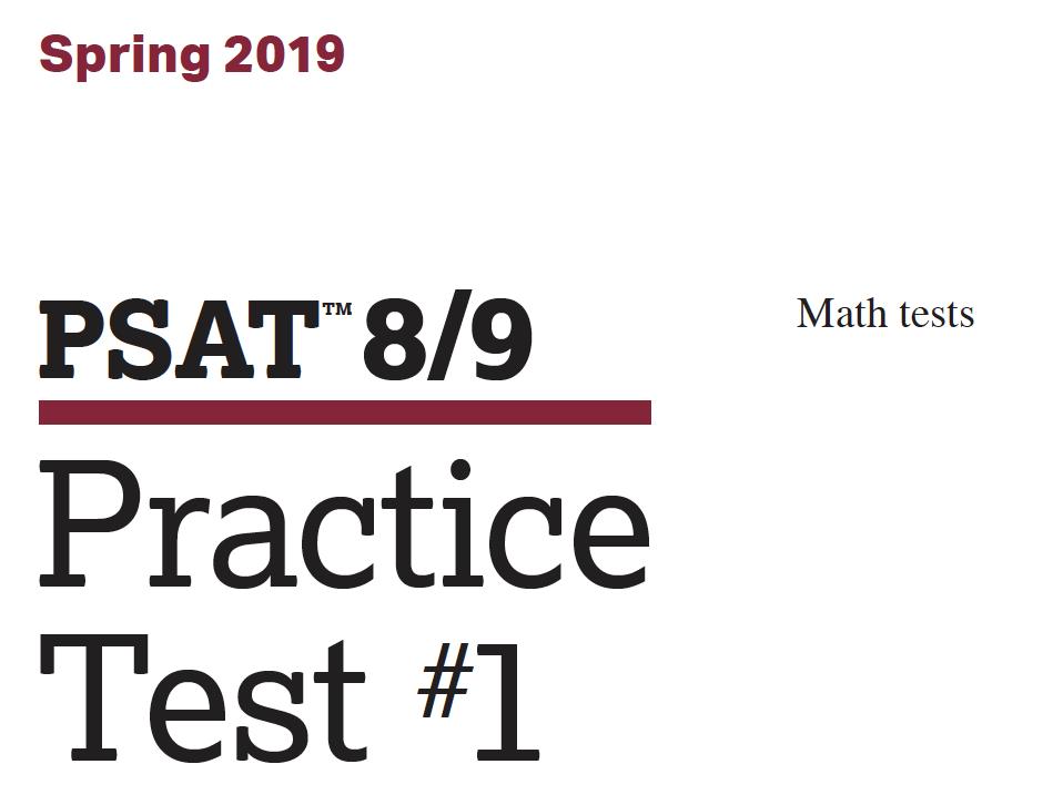 Spring 2019 PSAT 8-9 Test - Math tests