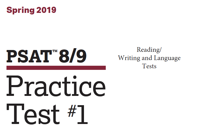 Spring 2019 PSAT 8-9 Test - Reading - Writing and Language Tests